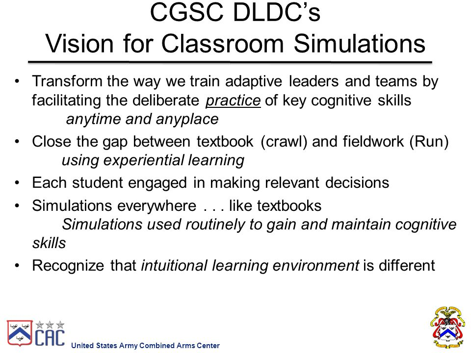 CGSC DLDC's Vision for Classroom Simulations