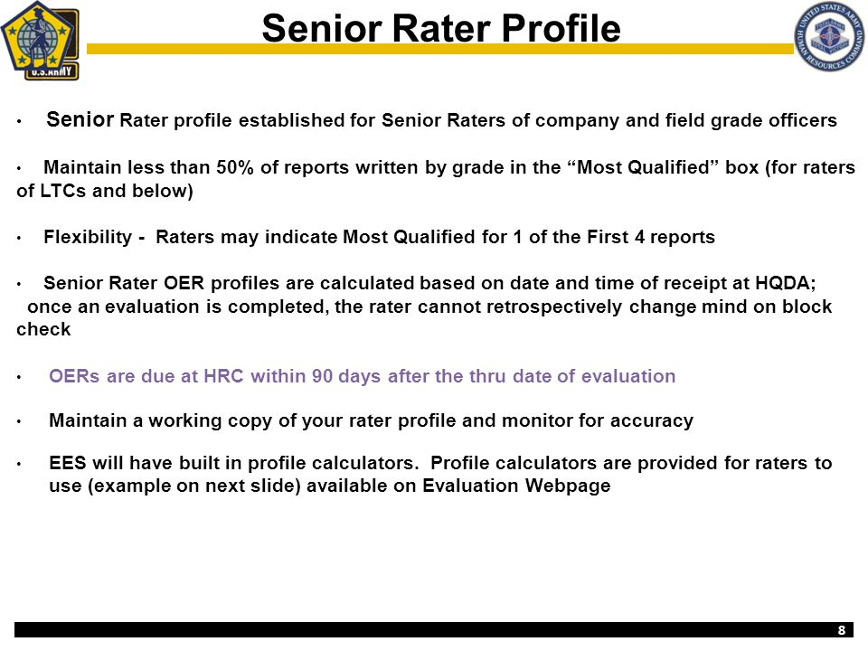 Senior Rater Profile Senior Rater profile established for Senior Raters of company and field grade officers.