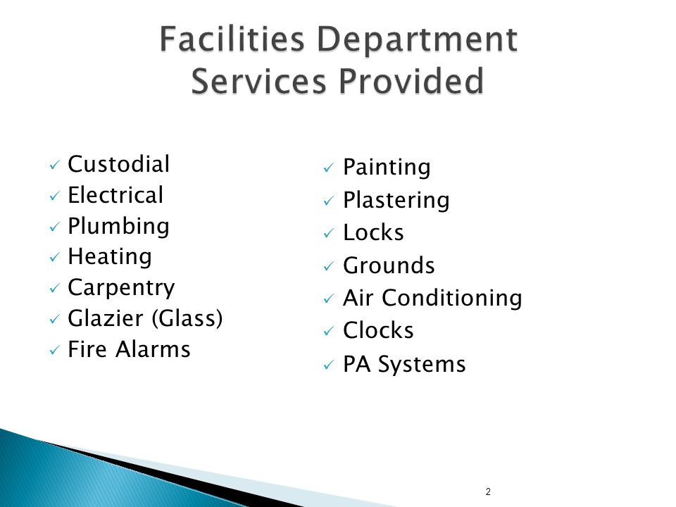 Facilities Department Services Provided