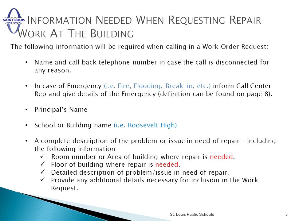 Information Needed When Requesting Repair Work At The Building