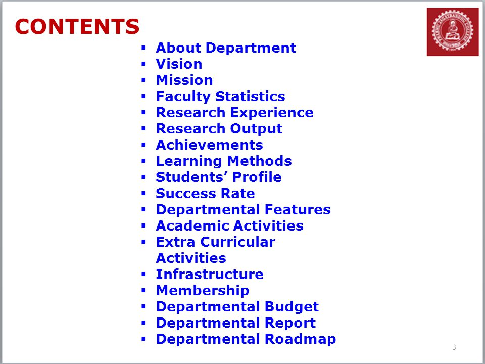 CONTENTS About Department Vision Mission Faculty Statistics