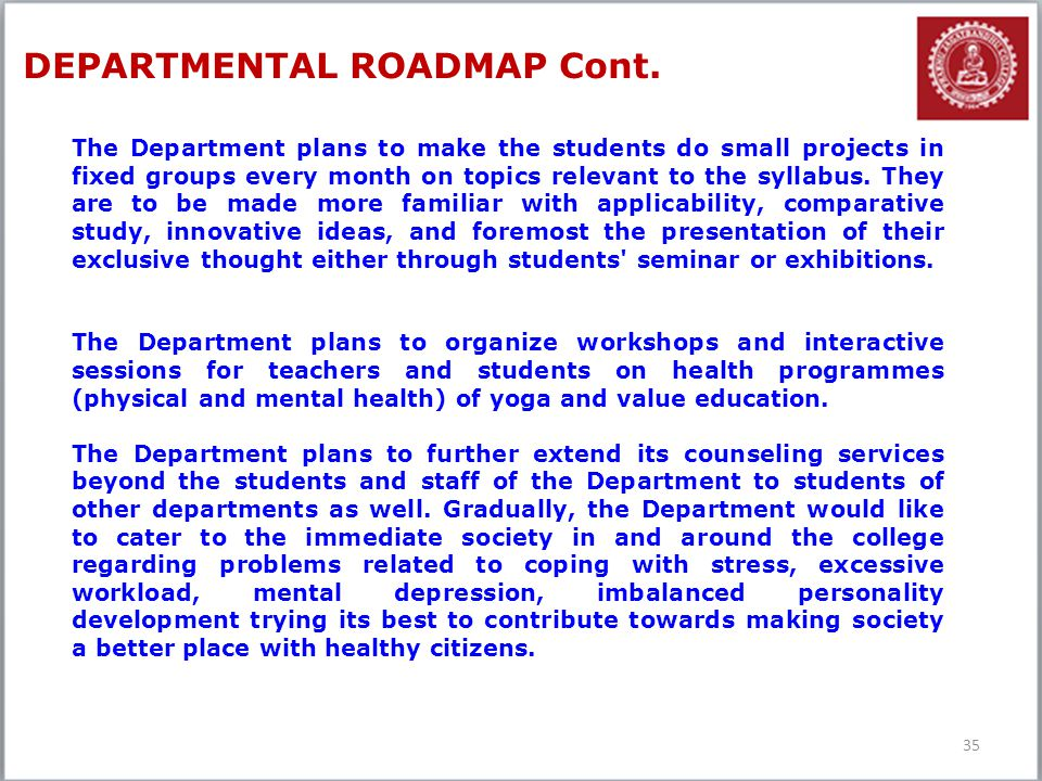 DEPARTMENTAL ROADMAP Cont.