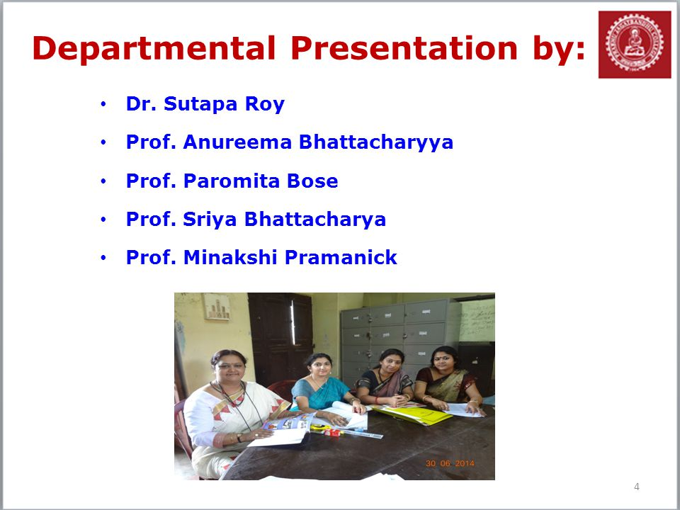Departmental Presentation by: