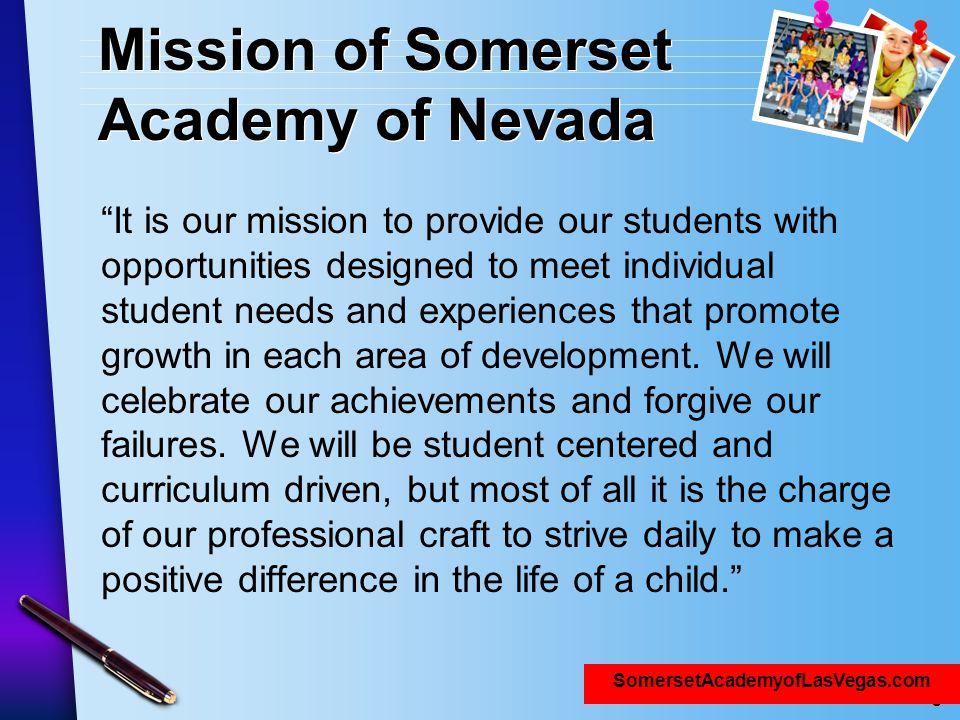 Mission of Somerset Academy of Nevada
