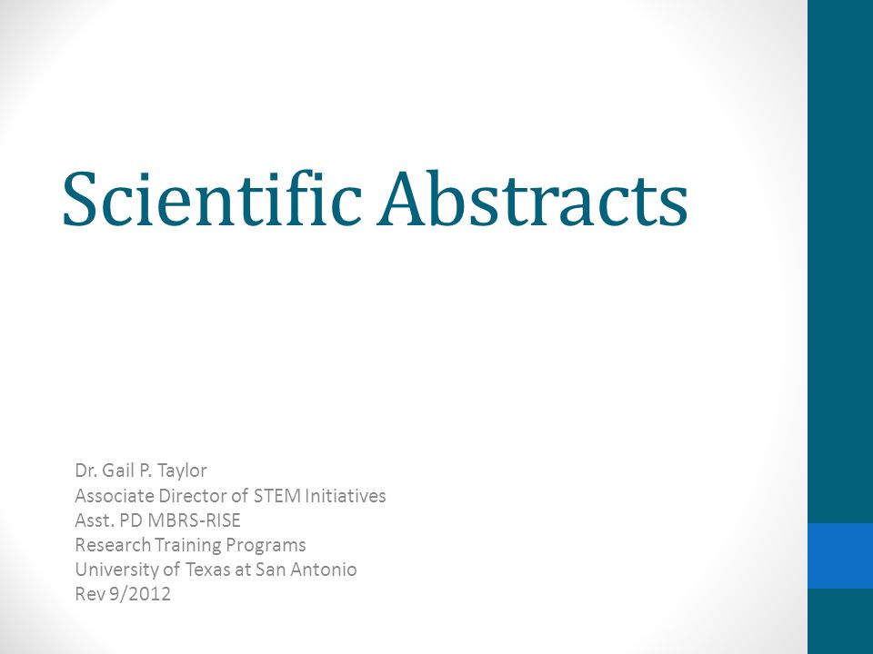 Scientific Abstracts Dr. Gail P. Taylor