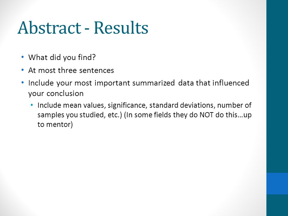 Abstract - Results What did you find At most three sentences