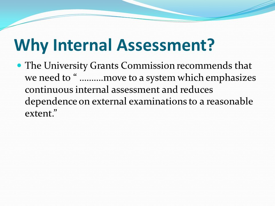 Why Internal Assessment
