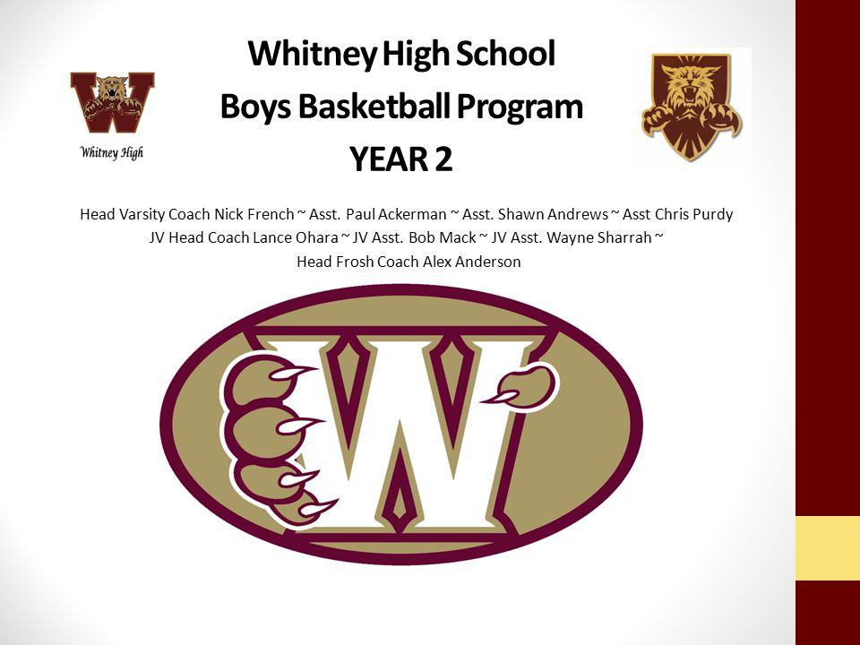 Whitney High School Boys Basketball Program YEAR 2