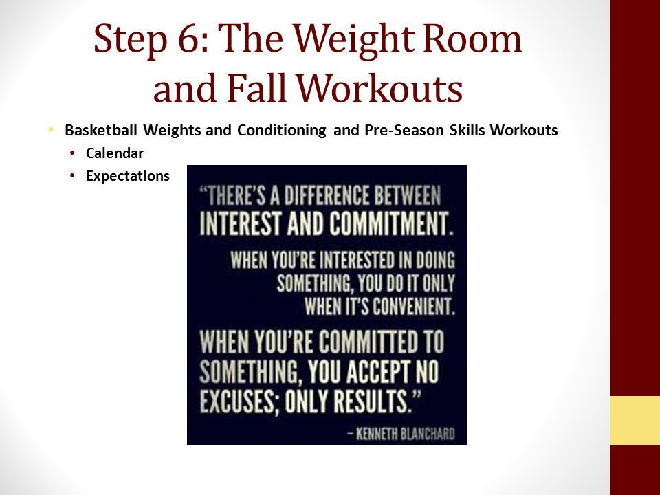 Step 6: The Weight Room and Fall Workouts