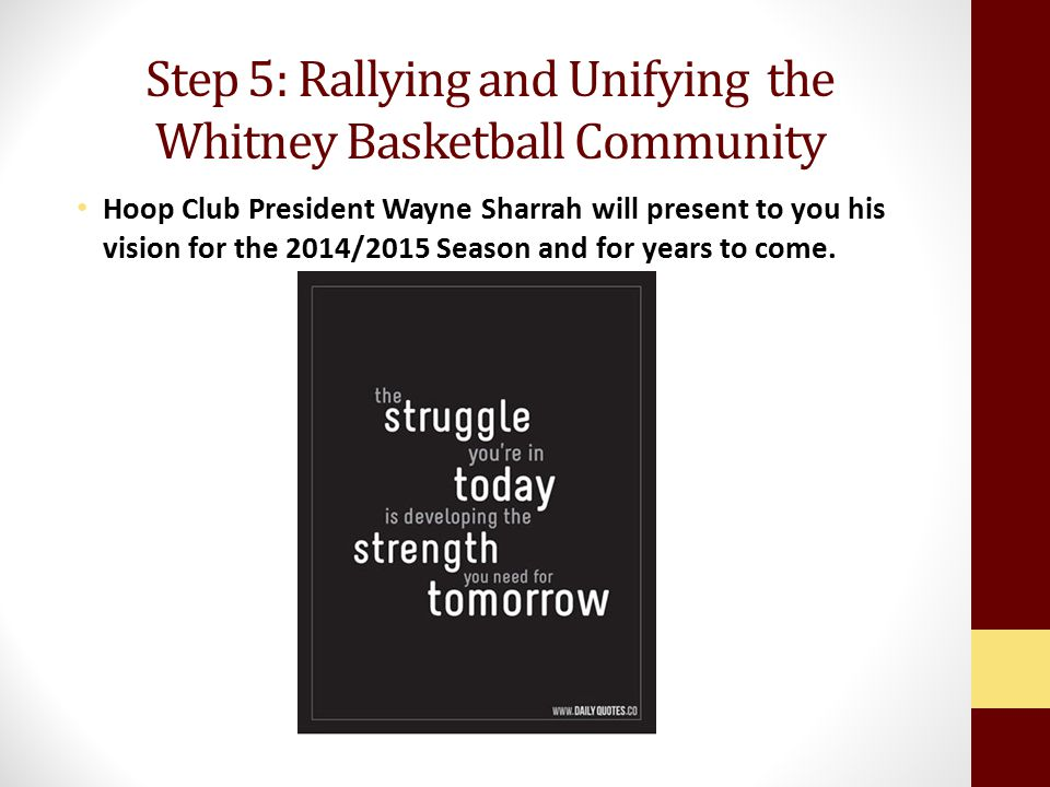 Step 5: Rallying and Unifying the Whitney Basketball Community