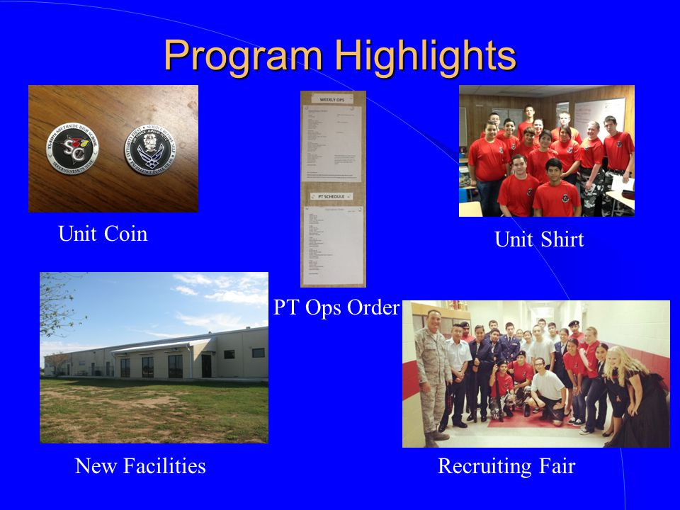 Program Highlights Unit Coin Unit Shirt PT Ops Order New Facilities