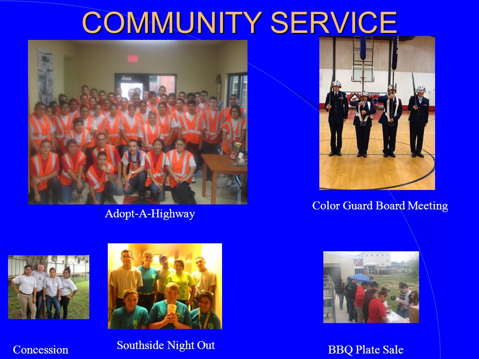 COMMUNITY SERVICE Color Guard Board Meeting Adopt-A-Highway White: