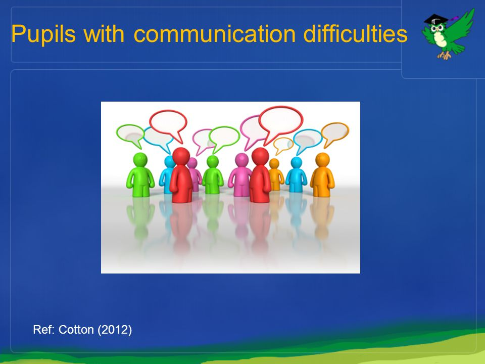 Pupils with communication difficulties