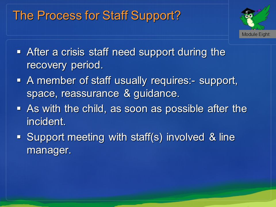 The Process for Staff Support