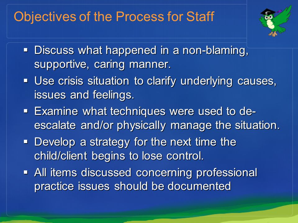 Objectives of the Process for Staff