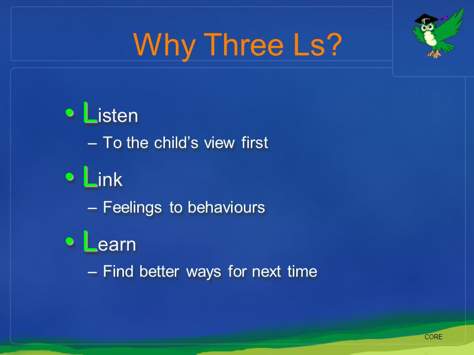 Why Three Ls Listen Link Learn To the child's view first