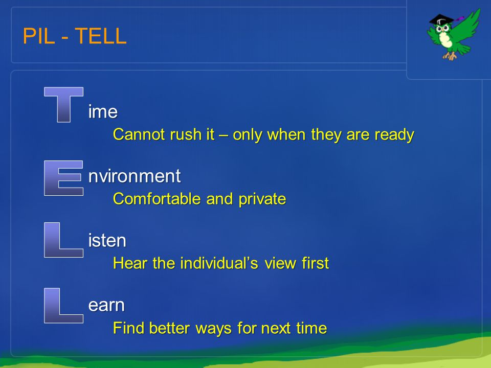 T E L L PIL - TELL ime nvironment isten earn