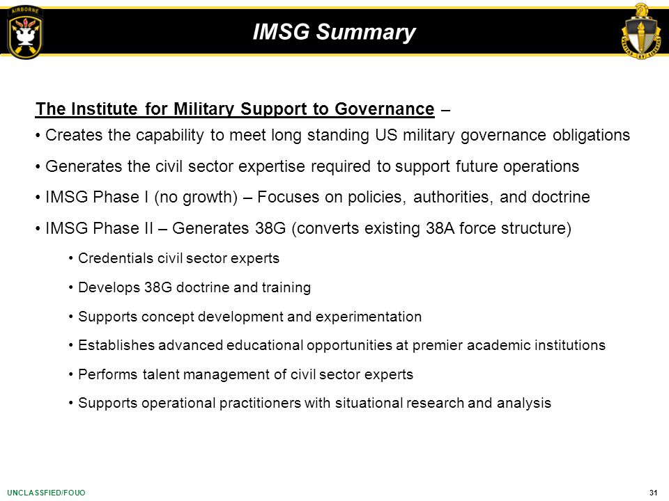 IMSG Summary The Institute for Military Support to Governance –