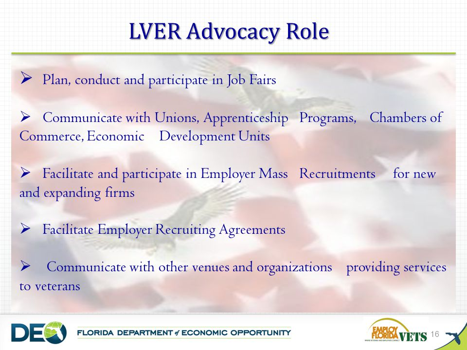 LVER Advocacy Role Plan, conduct and participate in Job Fairs