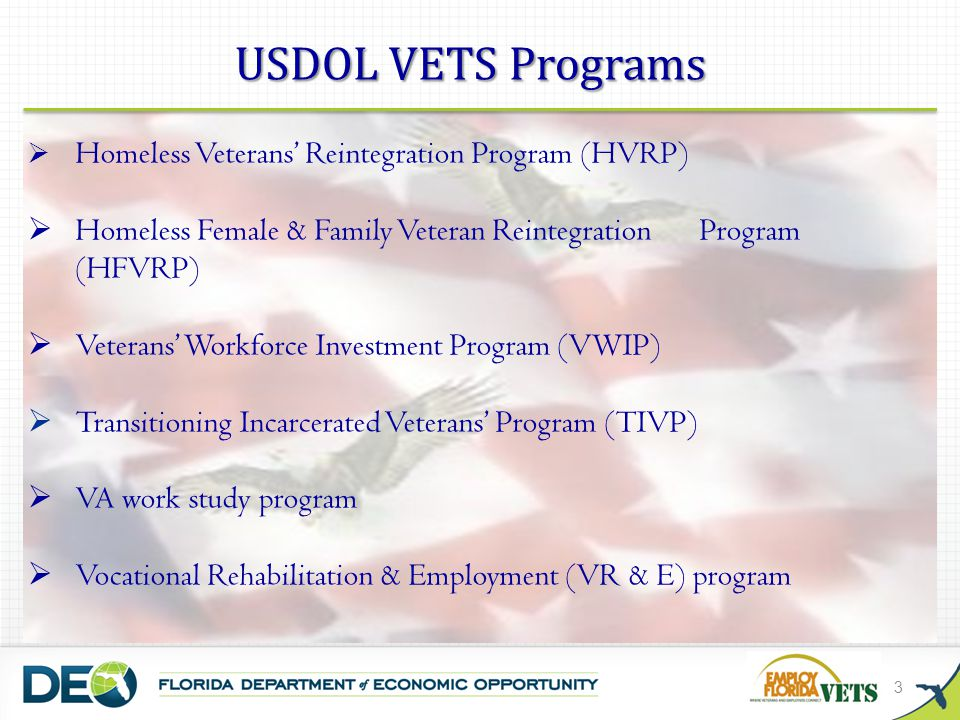 USDOL VETS Programs Homeless Veterans' Reintegration Program (HVRP) Homeless Female & Family Veteran Reintegration Program (HFVRP)
