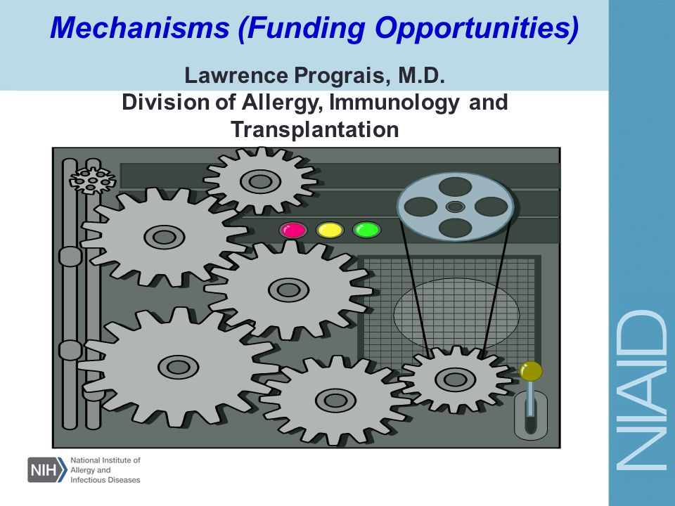 Mechanisms (Funding Opportunities)