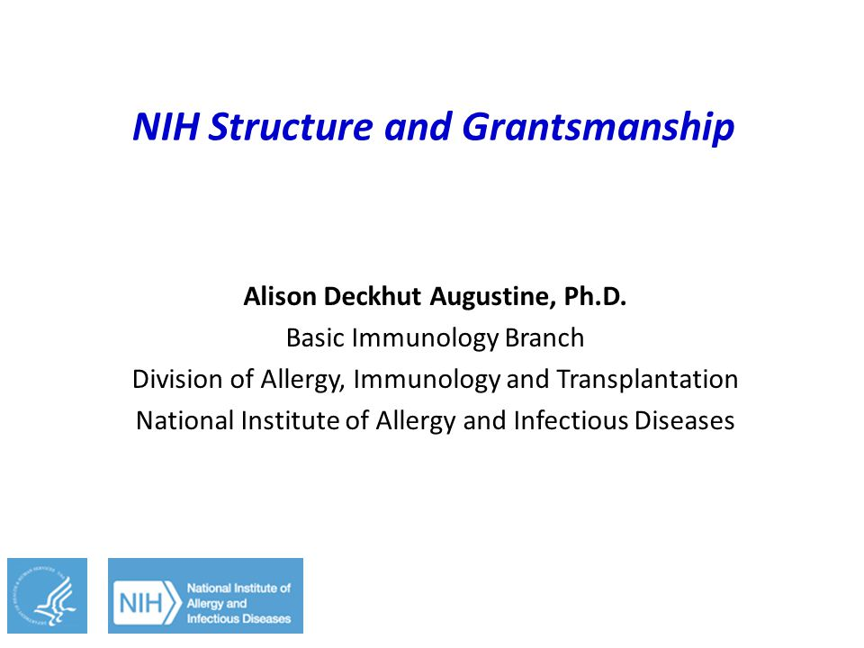 NIH Structure and Grantsmanship