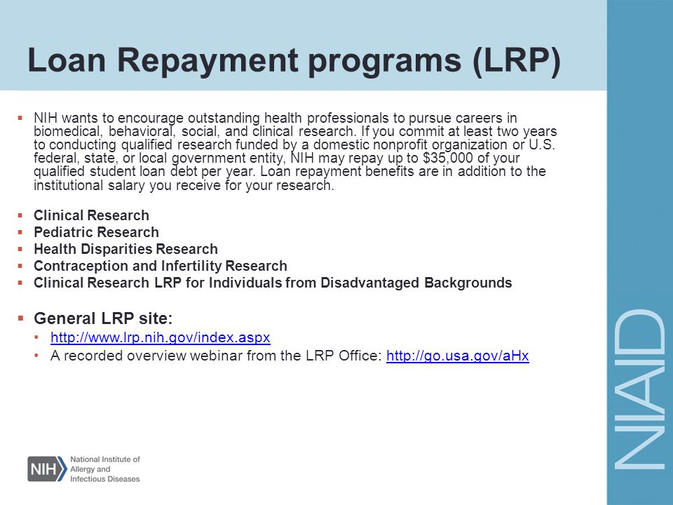 Loan Repayment programs (LRP)