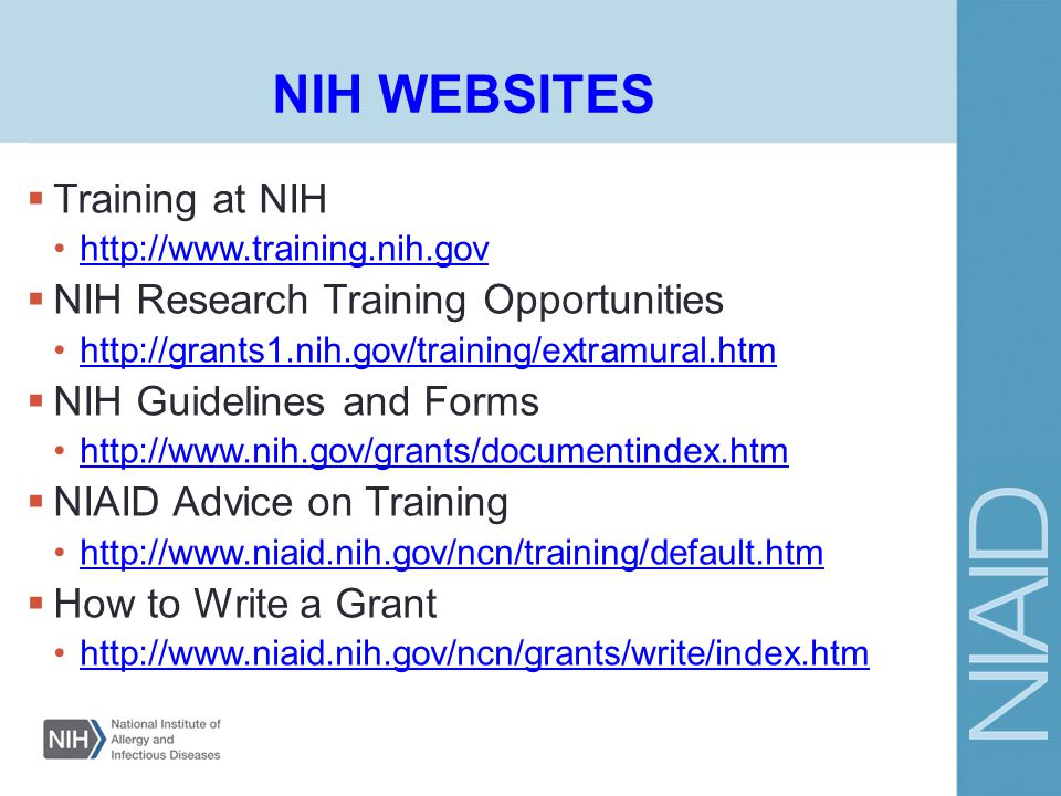 NIH WEBSITES Training at NIH NIH Research Training Opportunities