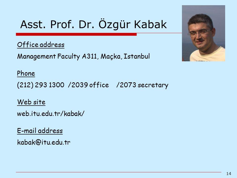 Asst. Prof. Dr. Özgür Kabak