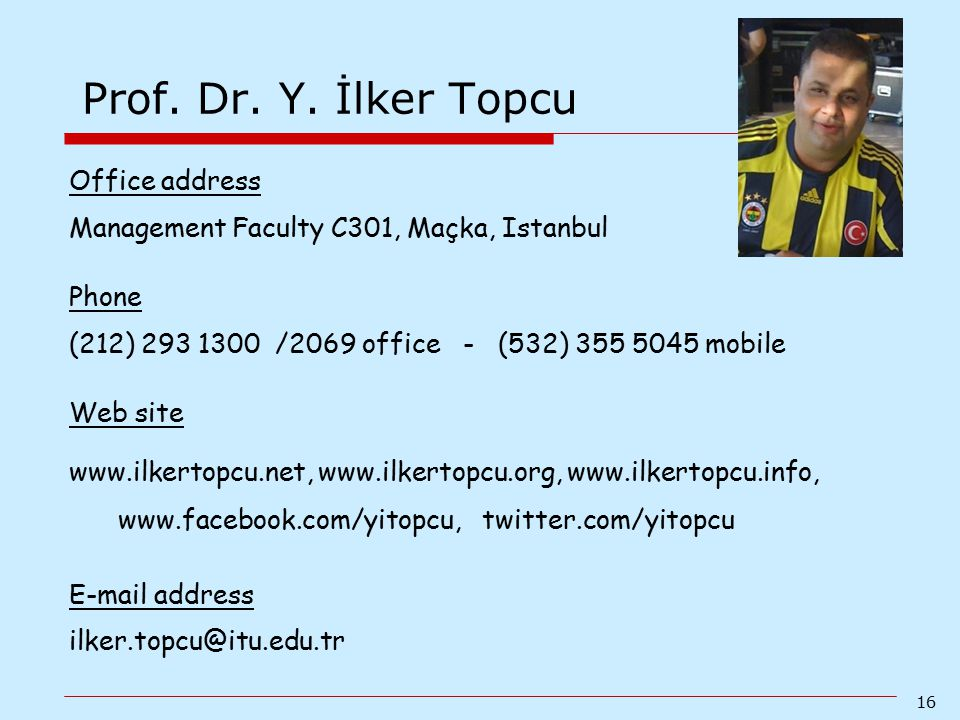 Prof. Dr. Y. İlker Topcu Office address
