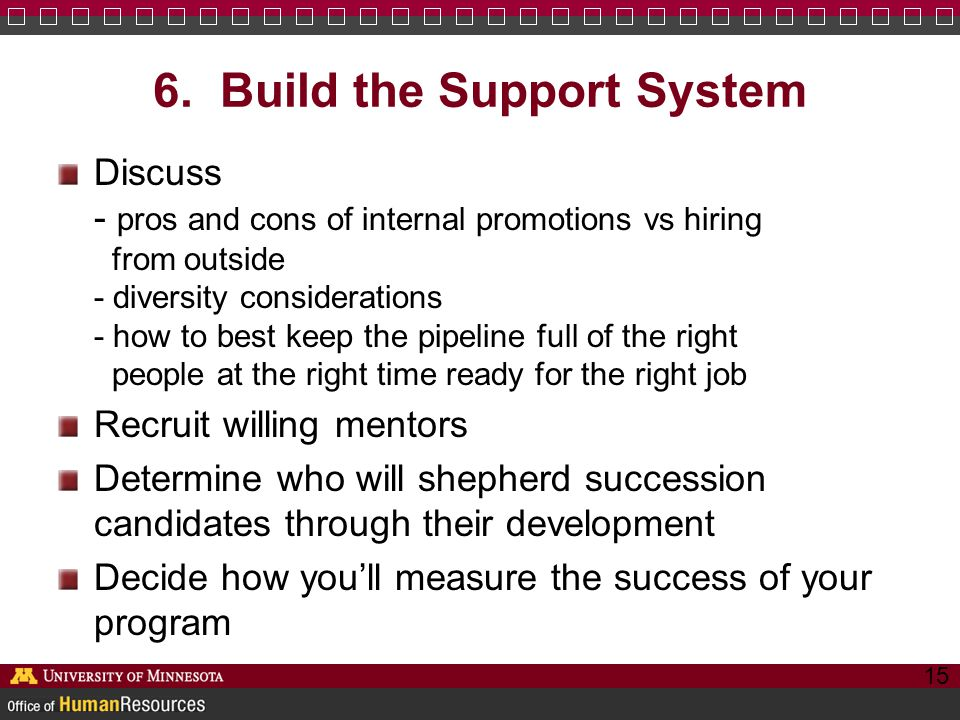 6. Build the Support System