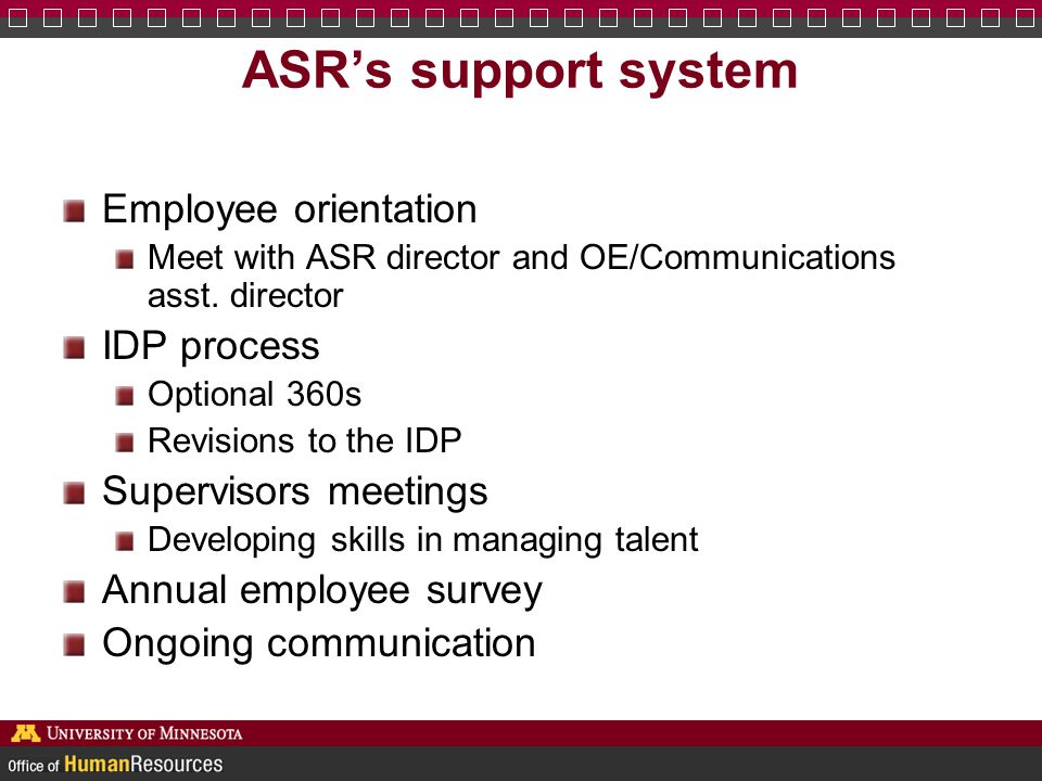 ASR's support system Employee orientation IDP process