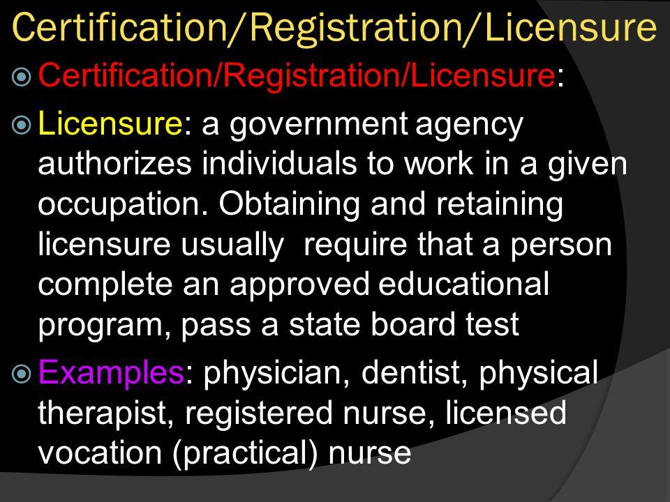 Certification/Registration/Licensure