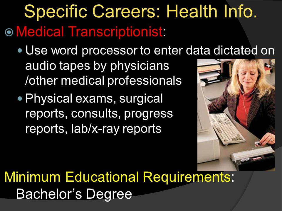 Specific Careers: Health Info.