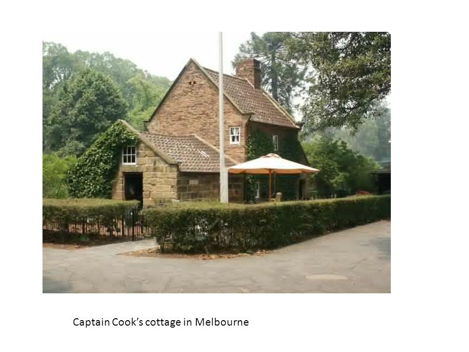 Captain Cook's cottage in Melbourne
