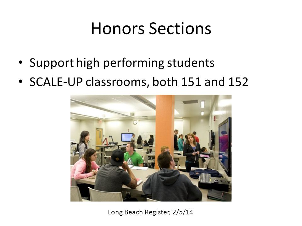 Honors Sections Support high performing students