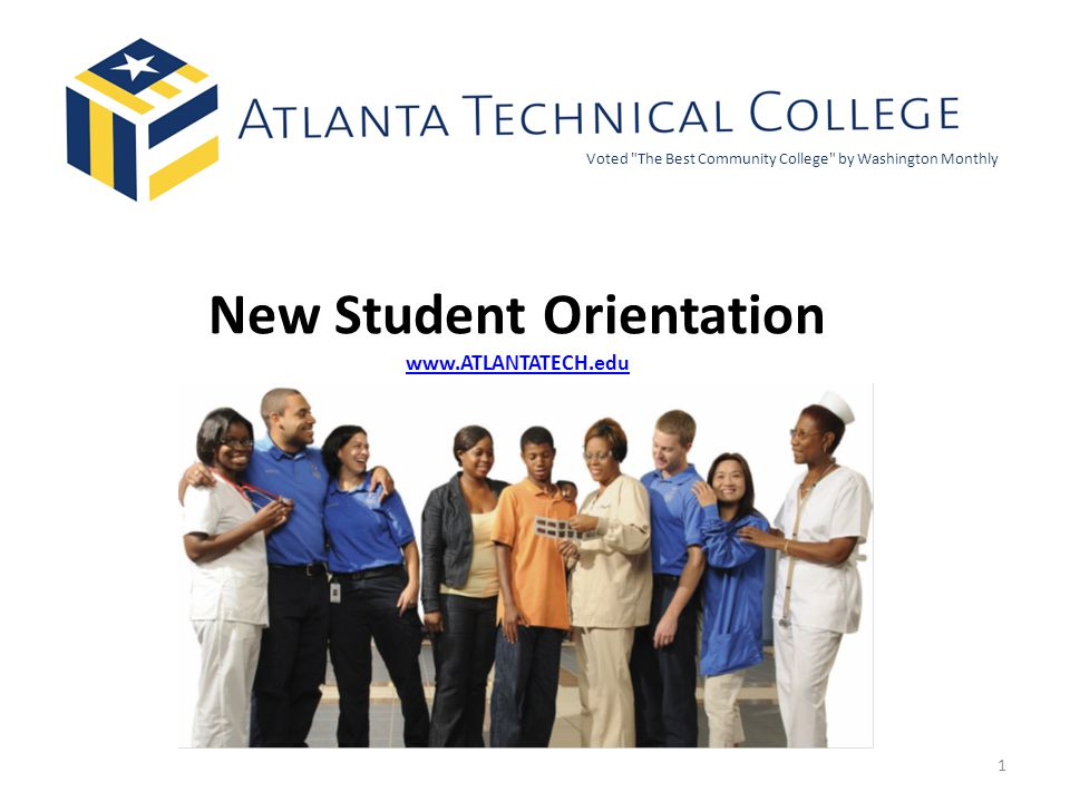 New Student Orientation www.ATLANTATECH.edu