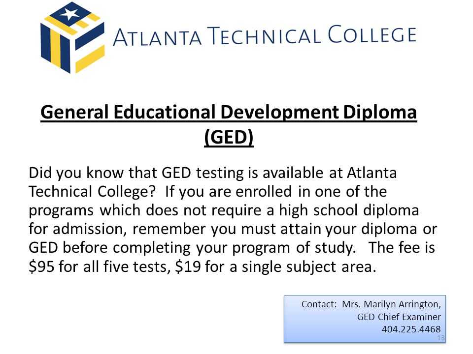 General Educational Development Diploma (GED)