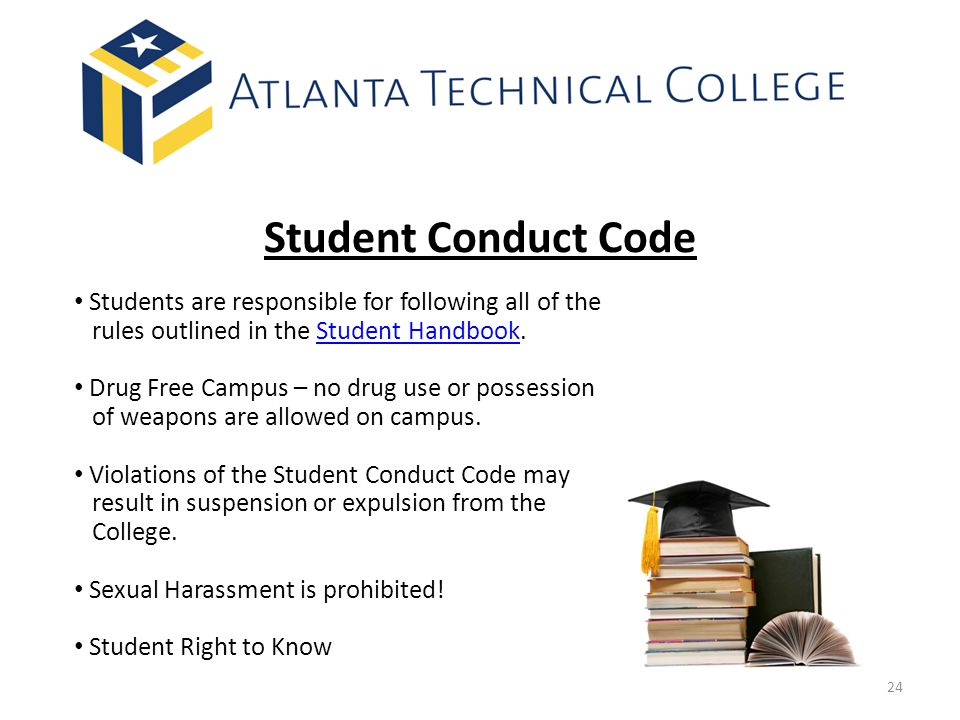 Student Conduct Code Students are responsible for following all of the