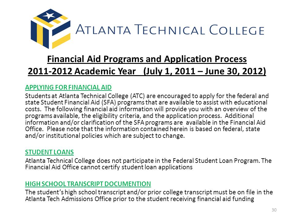 Financial Aid Programs and Application Process 2011-2012 Academic Year (July 1, 2011 – June 30, 2012)