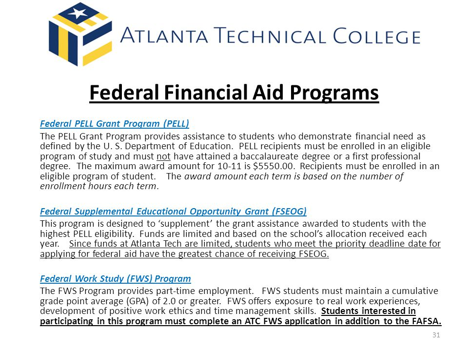 Federal Financial Aid Programs