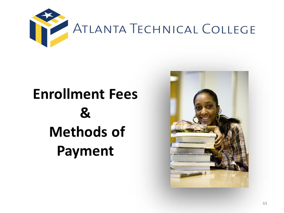 Enrollment Fees & Methods of Payment