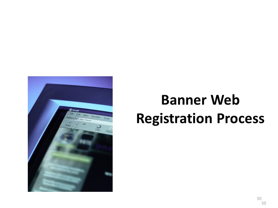 Banner Web Registration Process