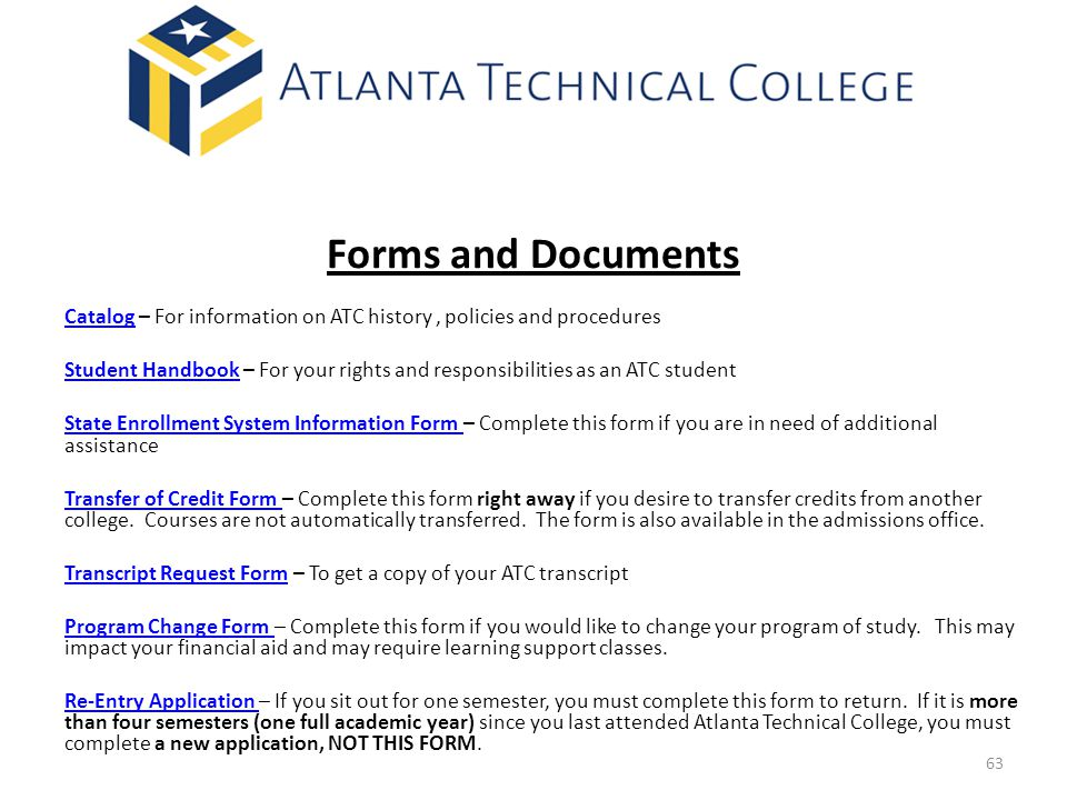 Forms and Documents Catalog – For information on ATC history , policies and procedures.