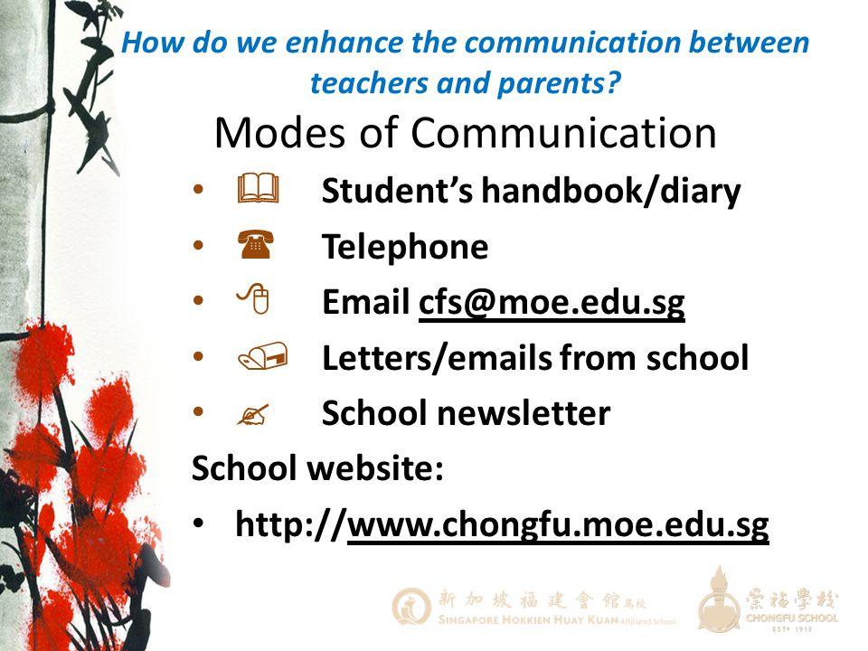  Student's handbook/diary  Telephone  Email cfs@moe.edu.sg