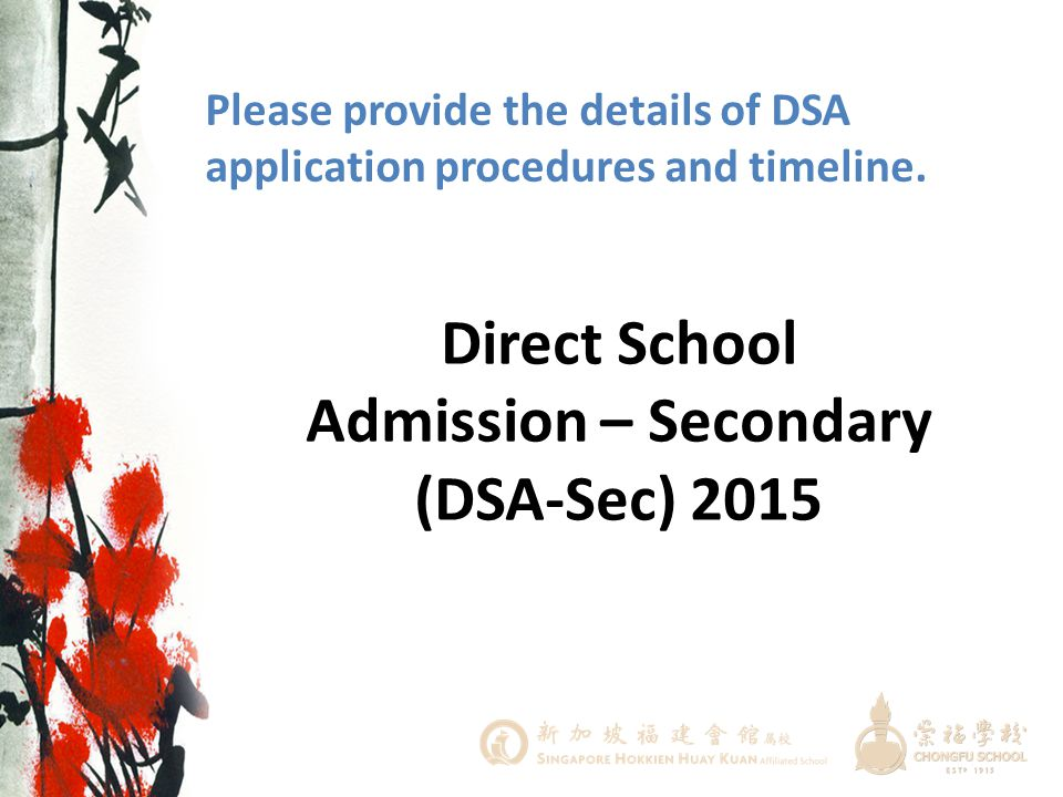 Direct School Admission – Secondary (DSA-Sec) 2015