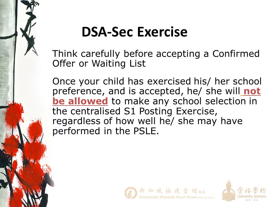 DSA-Sec Exercise Think carefully before accepting a Confirmed Offer or Waiting List.