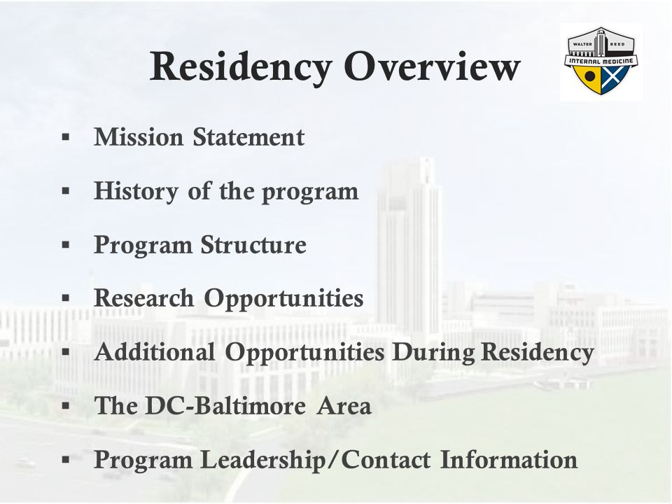 Residency Overview Mission Statement History of the program