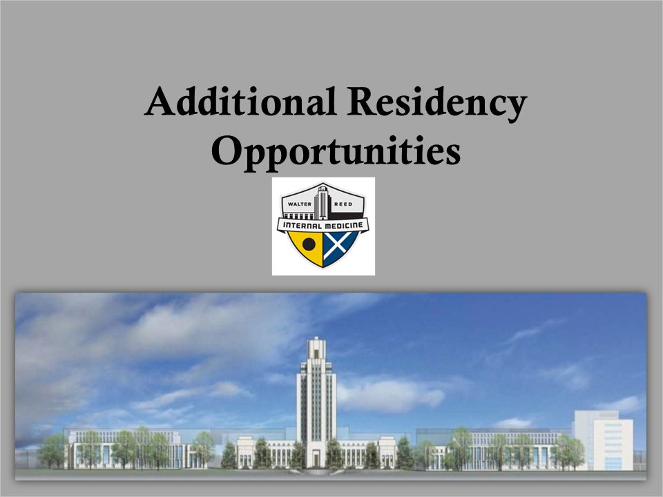 Additional Residency Opportunities