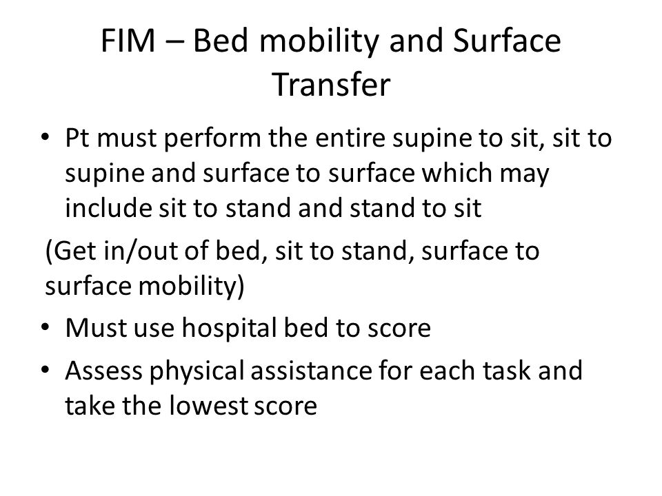 FIM – Bed mobility and Surface Transfer
